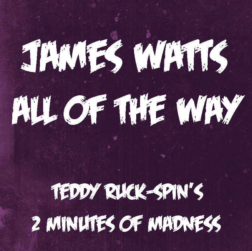 james-watts-teddy-ruck-spin-all-of-the-way